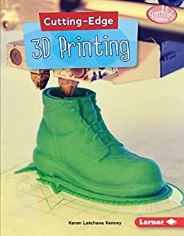 3D printing book by Karen Kenney